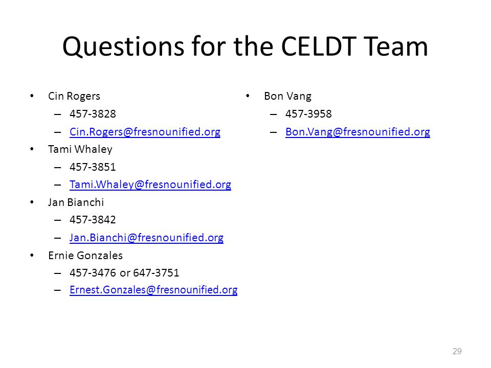 Questions for the CELDT Team