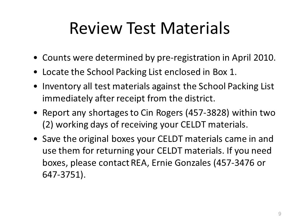 Review Test Materials Counts were determined by pre-registration in April 2010. Locate the School Packing List enclosed in Box 1.
