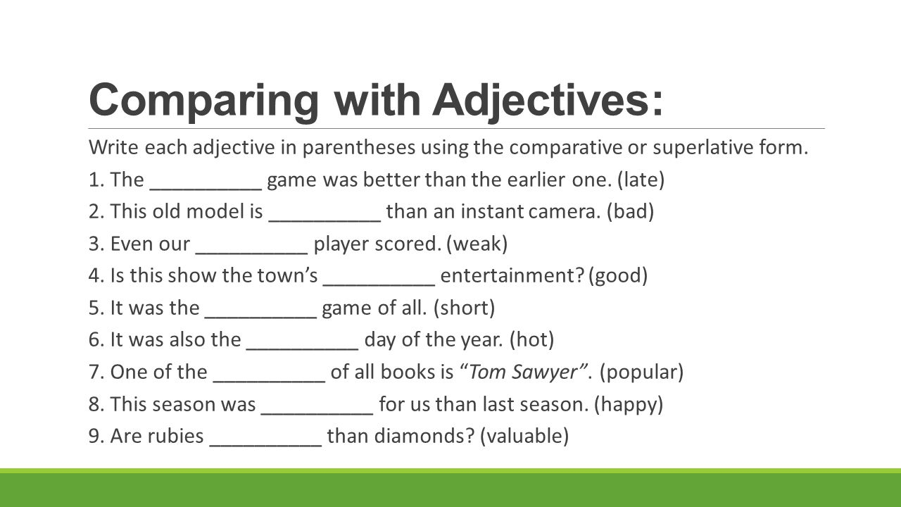 Comparing with Adjectives: