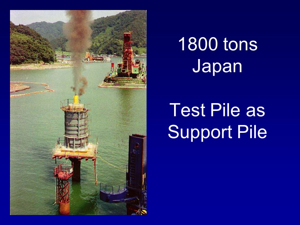 1800 tons Japan Test Pile as Support Pile