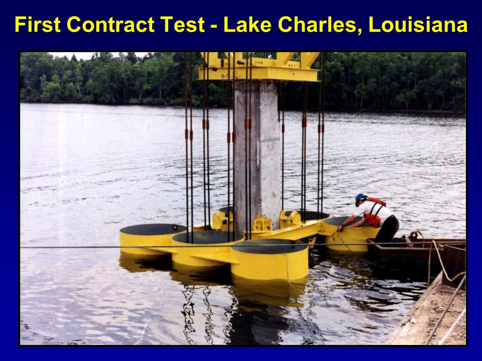 First Contract Test - Lake Charles, Louisiana