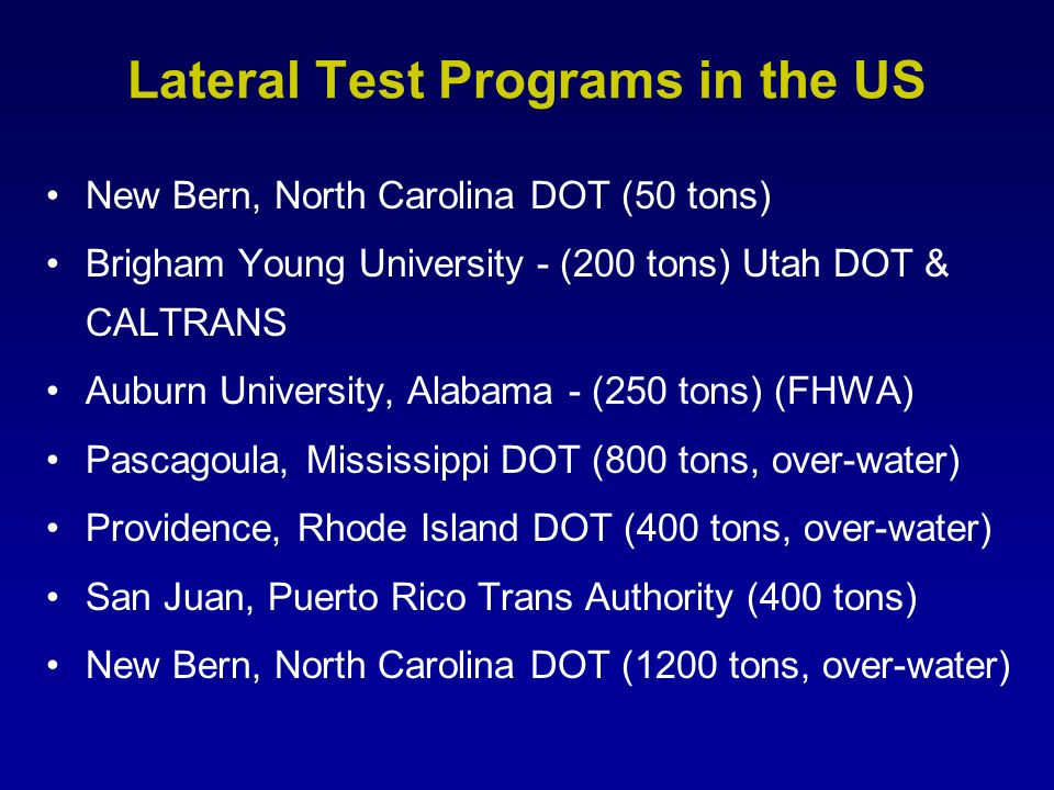 Lateral Test Programs in the US