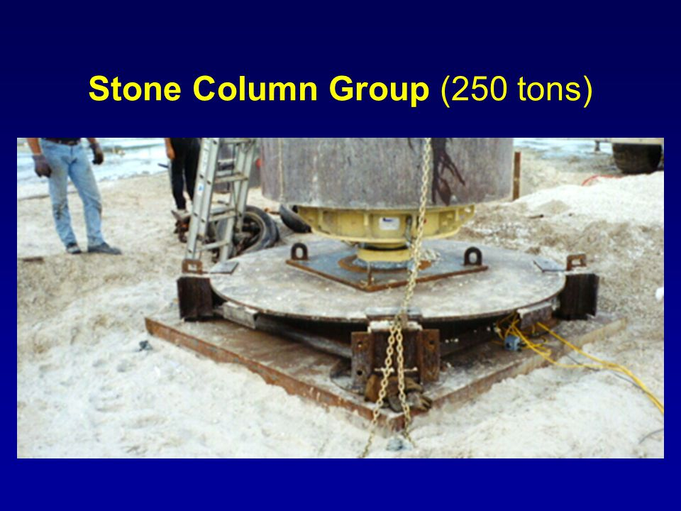 Stone Column Group (250 tons)
