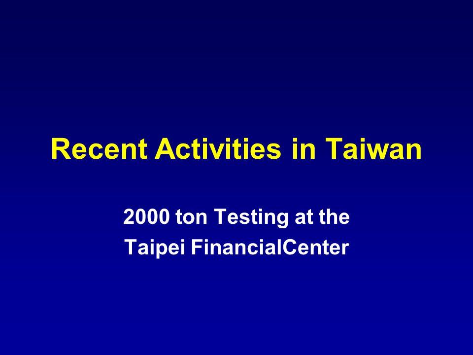 Recent Activities in Taiwan