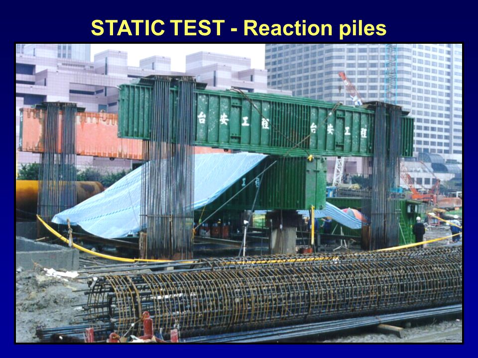 STATIC TEST - Reaction piles