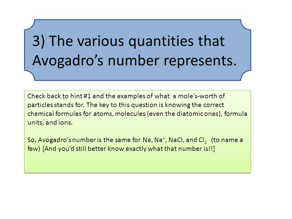 3) The various quantities that Avogadro's number represents.