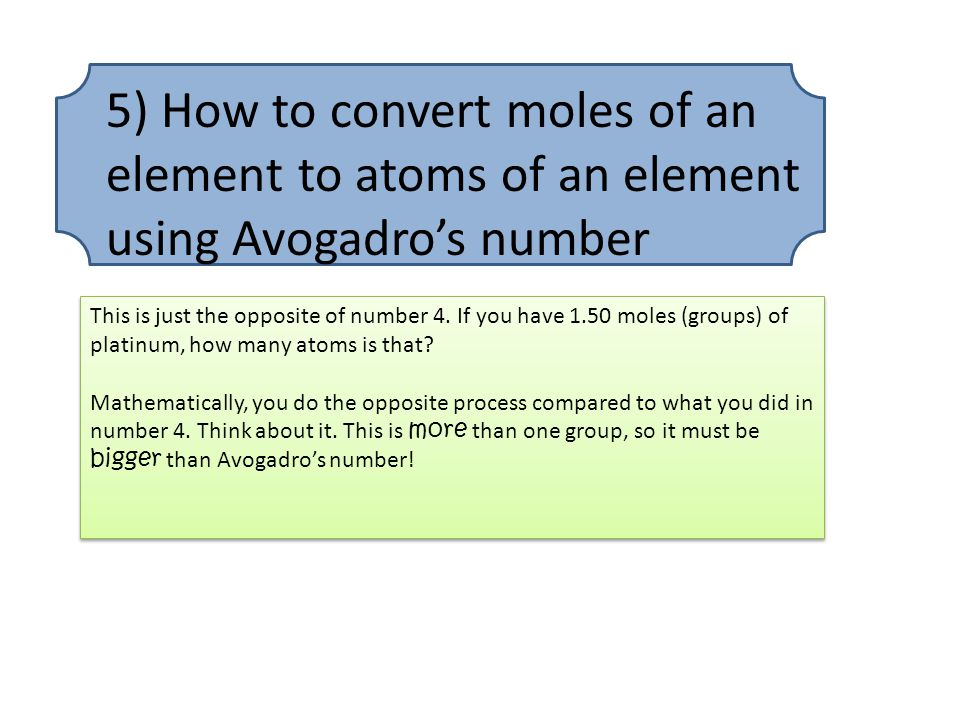 5) How to convert moles of an element to atoms of an element using Avogadro's number