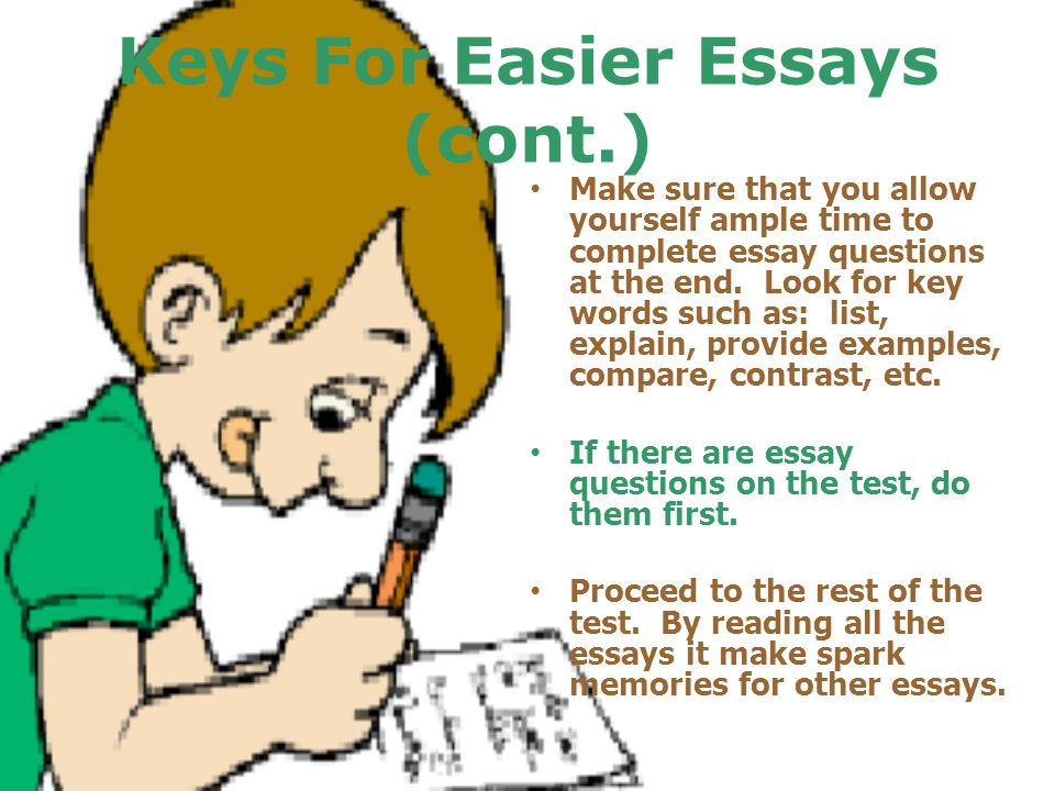 Keys For Easier Essays (cont.)