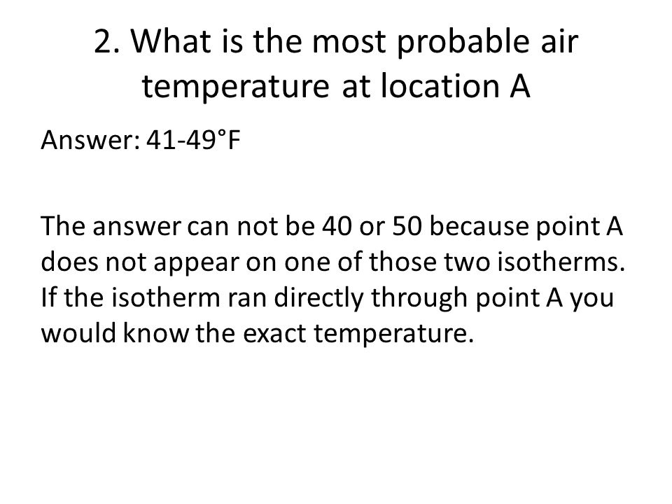 2. What is the most probable air temperature at location A