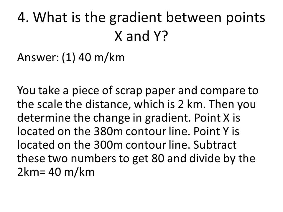 4. What is the gradient between points X and Y
