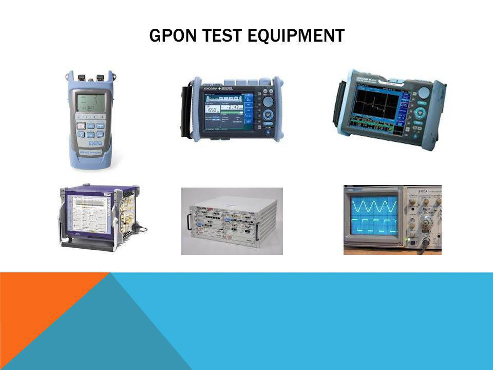 GPON Test Equipment