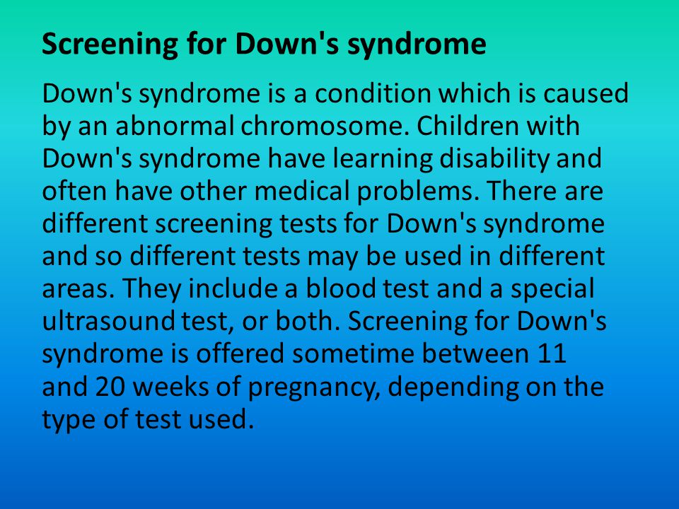 Screening for Down s syndrome