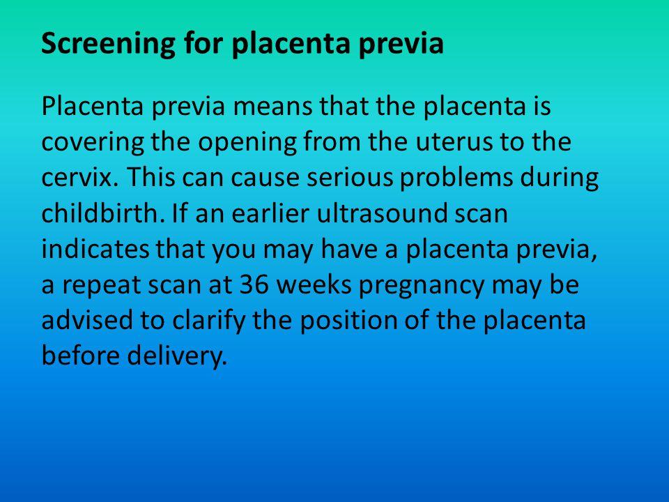 Screening for placenta previa