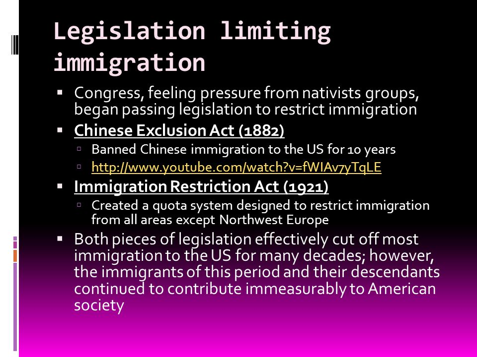 Legislation limiting immigration