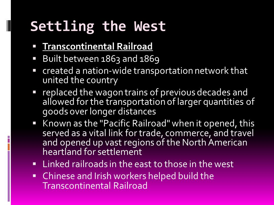 Settling the West Transcontinental Railroad