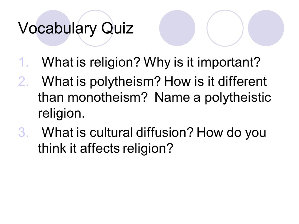 Vocabulary Quiz What is religion Why is it important