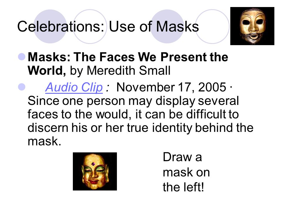 Celebrations: Use of Masks