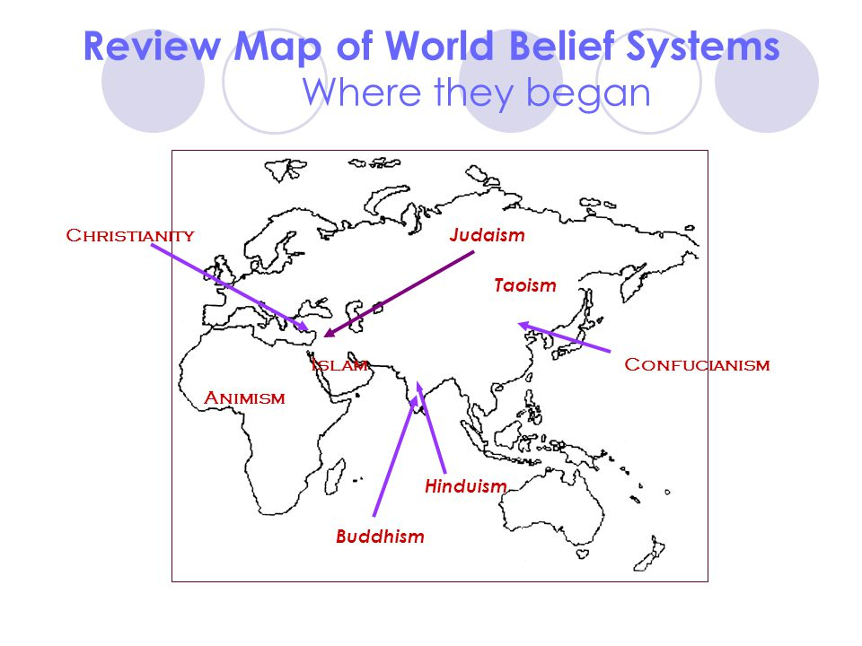 Review Map of World Belief Systems Where they began