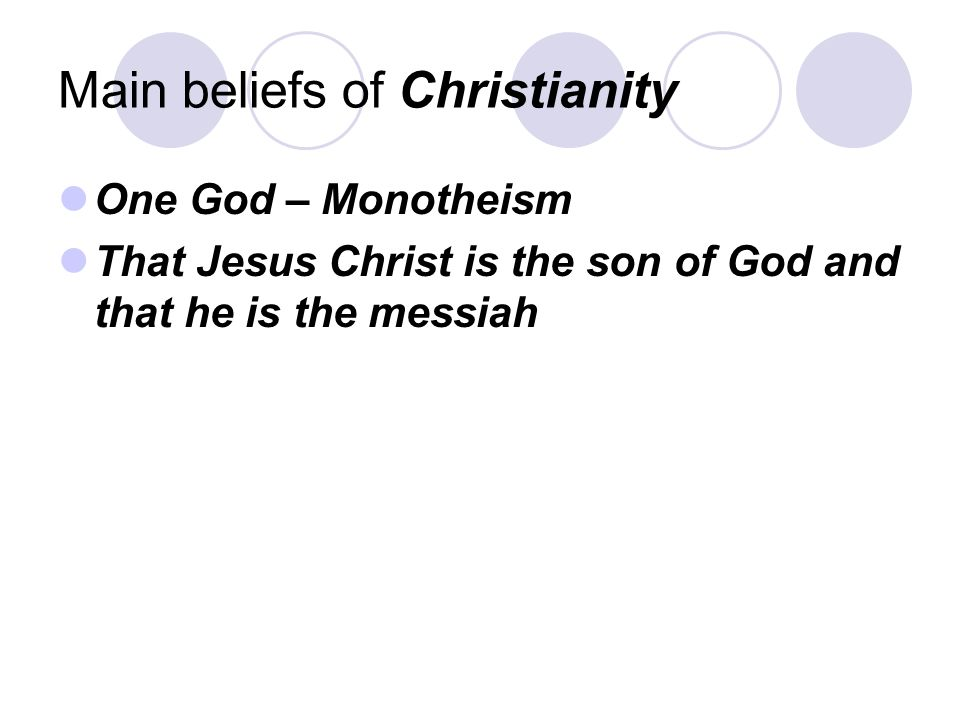 Main beliefs of Christianity