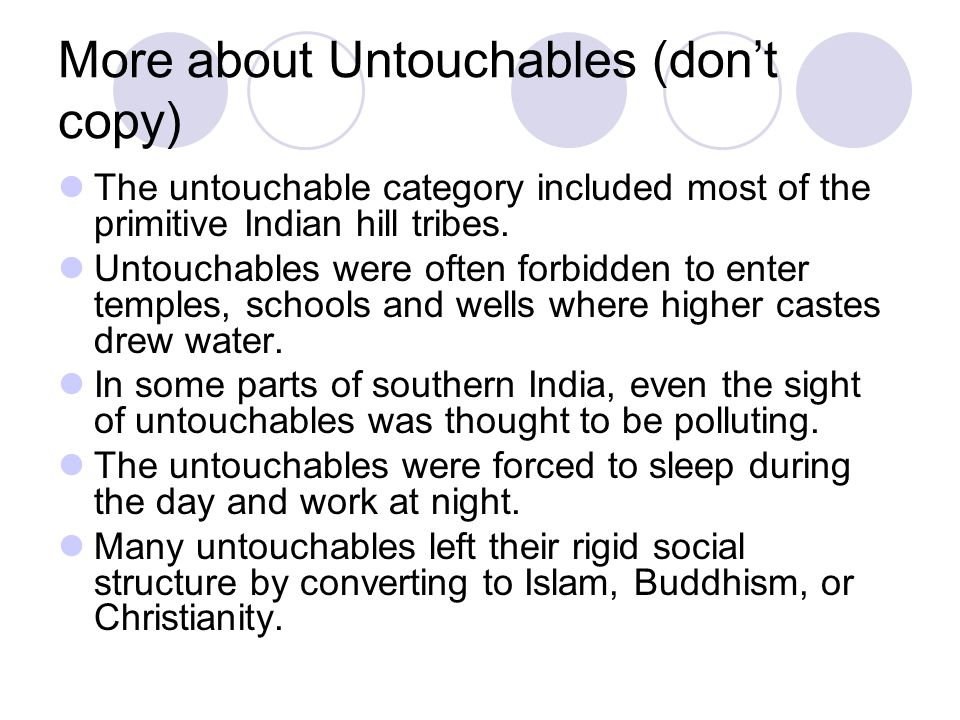 More about Untouchables (don't copy)