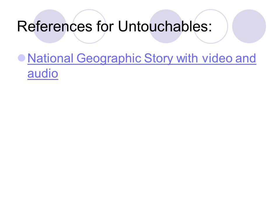 References for Untouchables: