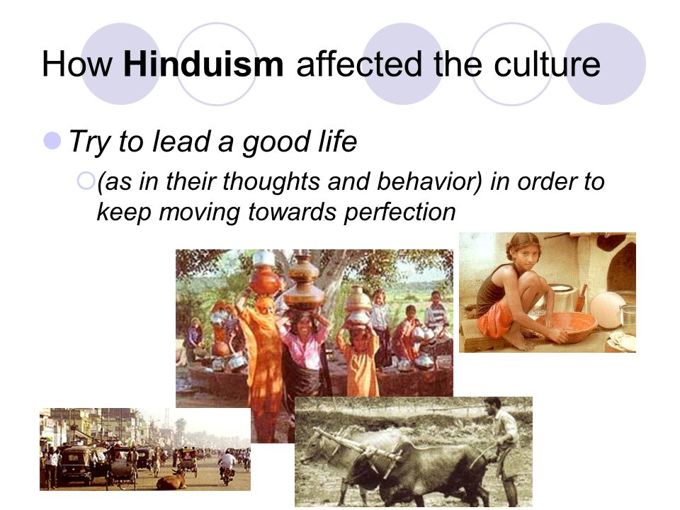 How Hinduism affected the culture