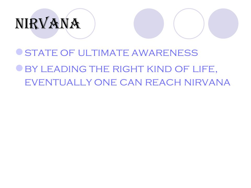 Nirvana state of ultimate awareness