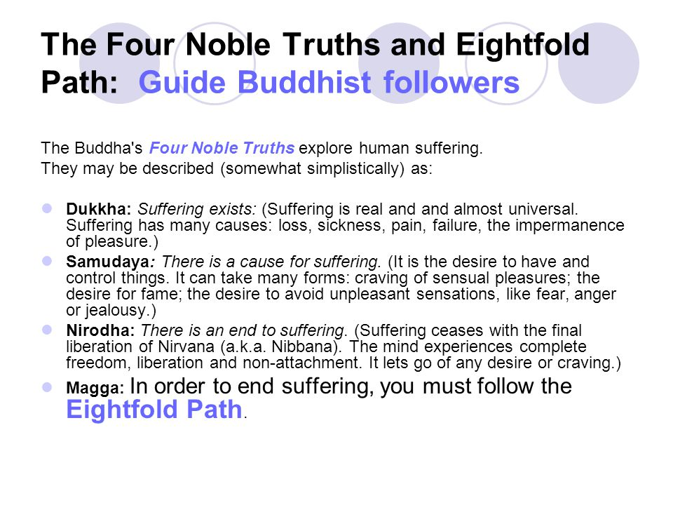 The Four Noble Truths and Eightfold Path: Guide Buddhist followers