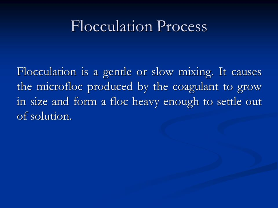 Flocculation Process