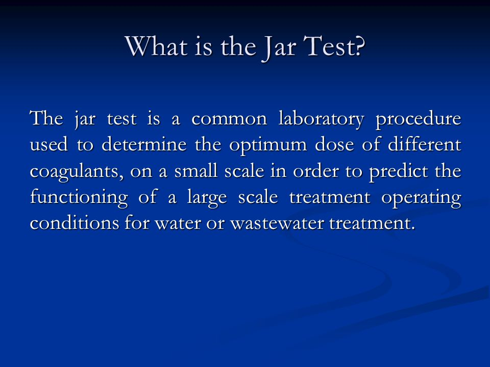 What is the Jar Test