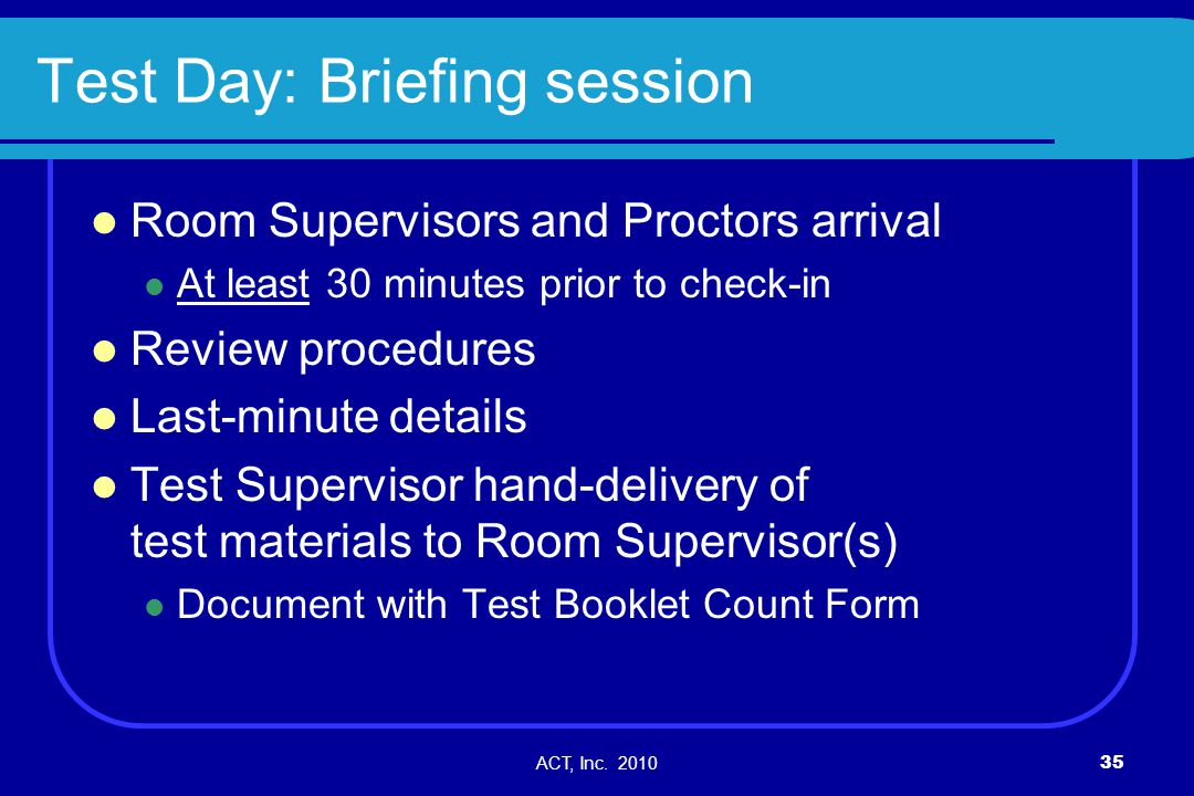 Test Day: Briefing session