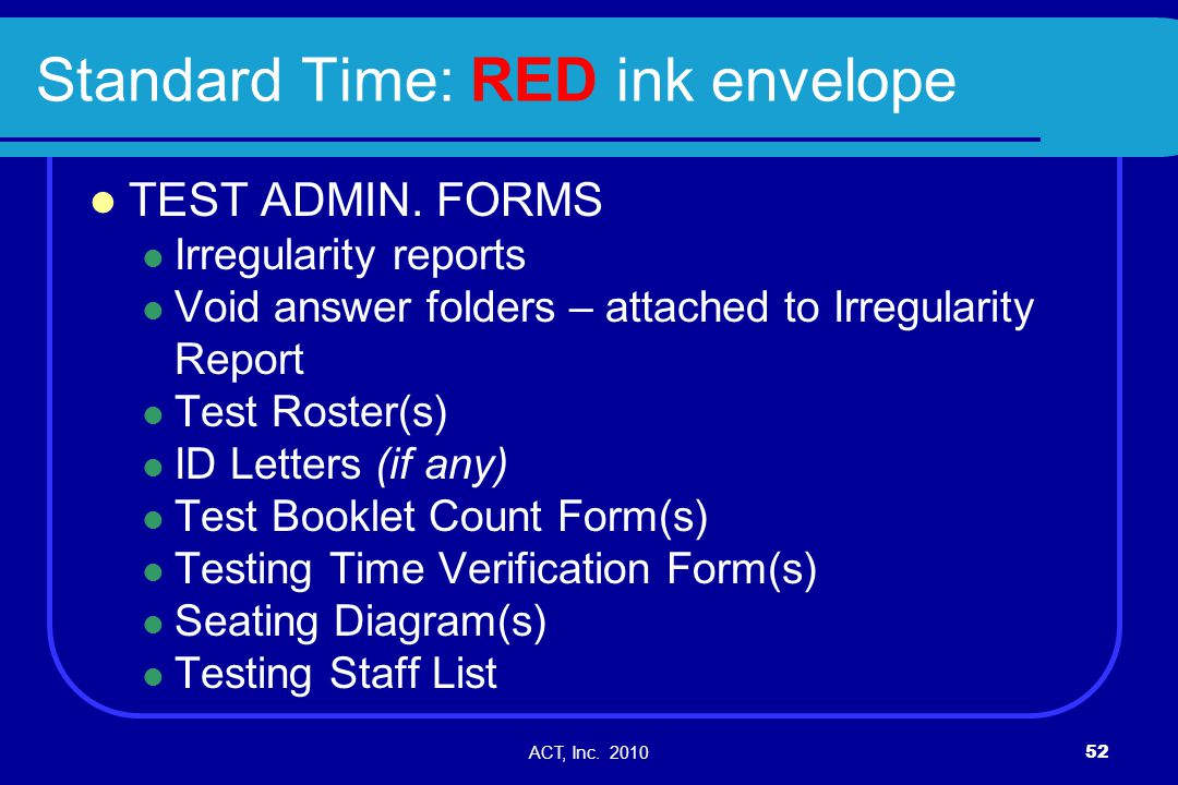 Standard Time: RED ink envelope