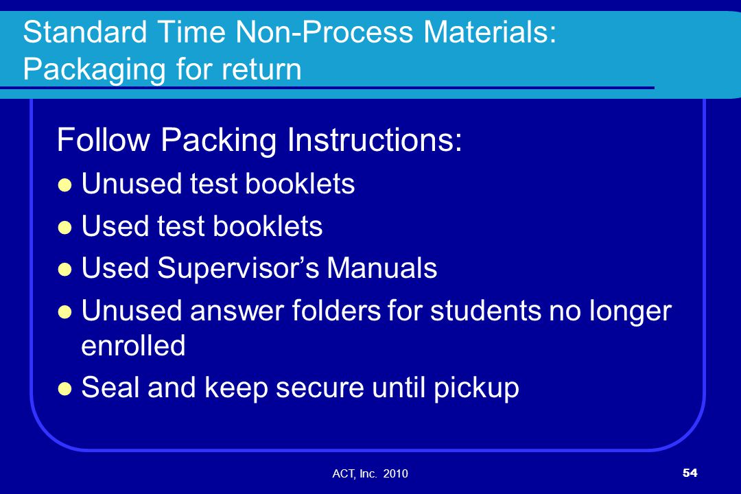 Standard Time Non-Process Materials: Packaging for return