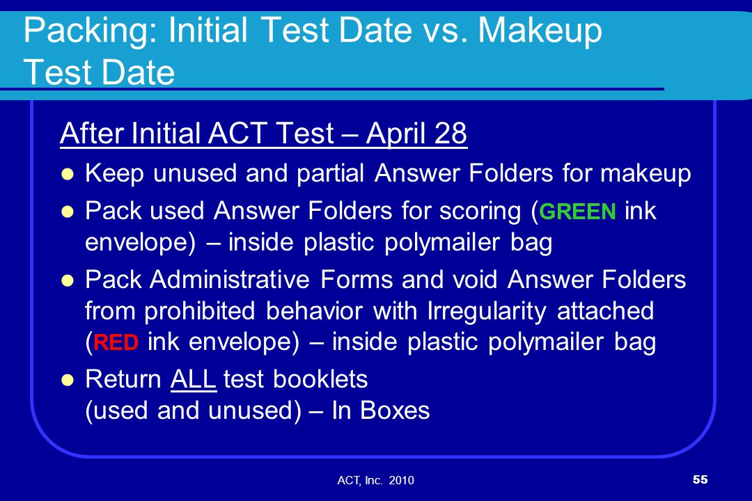 Packing: Initial Test Date vs. Makeup Test Date