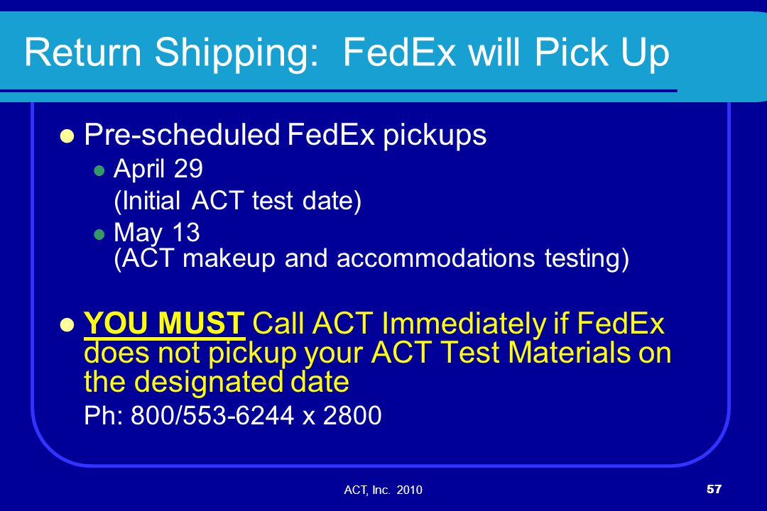 Return Shipping: FedEx will Pick Up