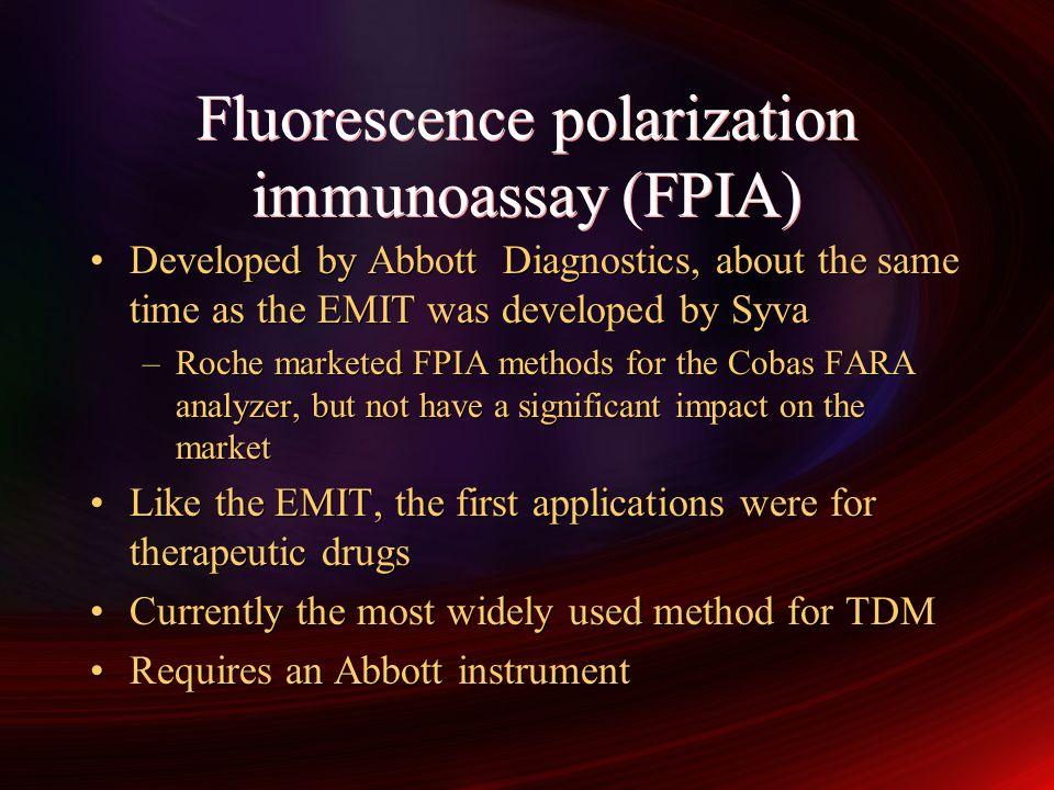 Fluorescence polarization immunoassay (FPIA)