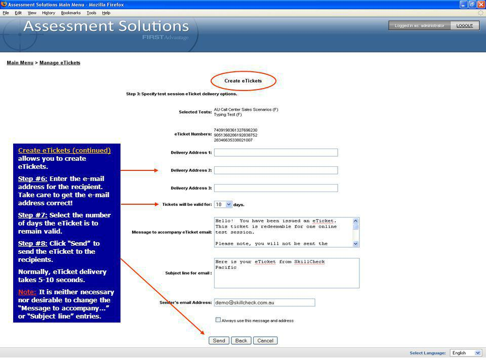 Create eTickets (continued) allows you to create eTickets.