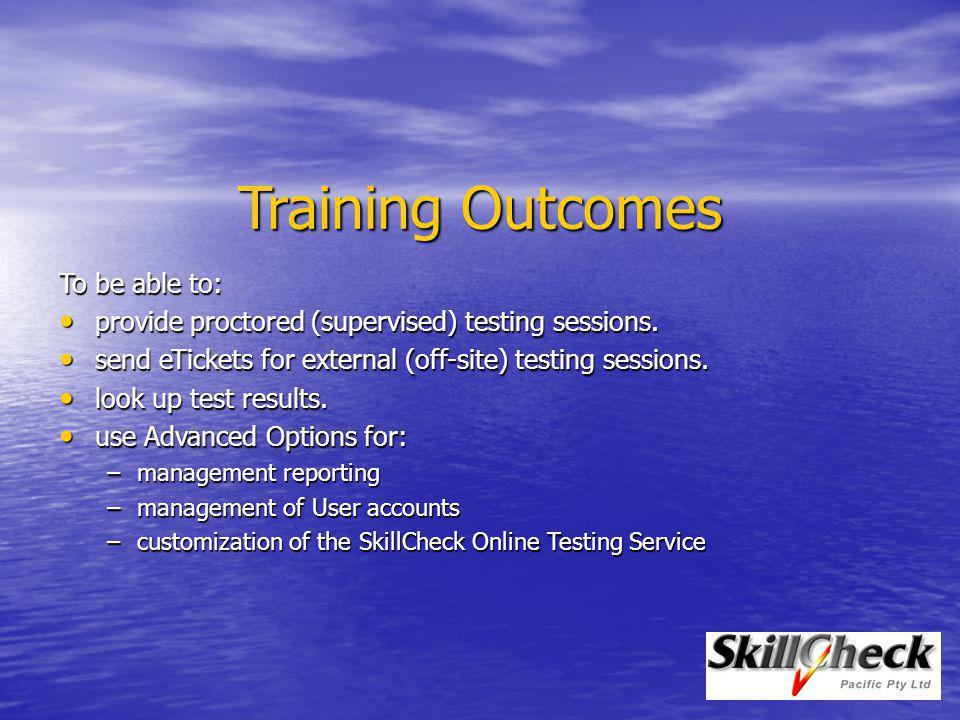 Training Outcomes To be able to: