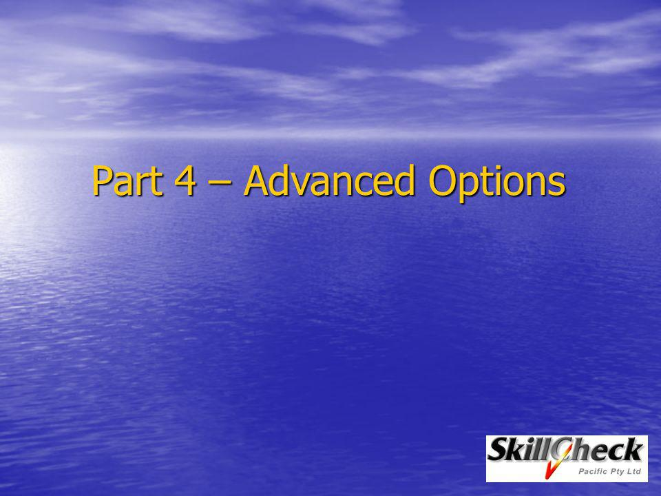 Part 4 – Advanced Options
