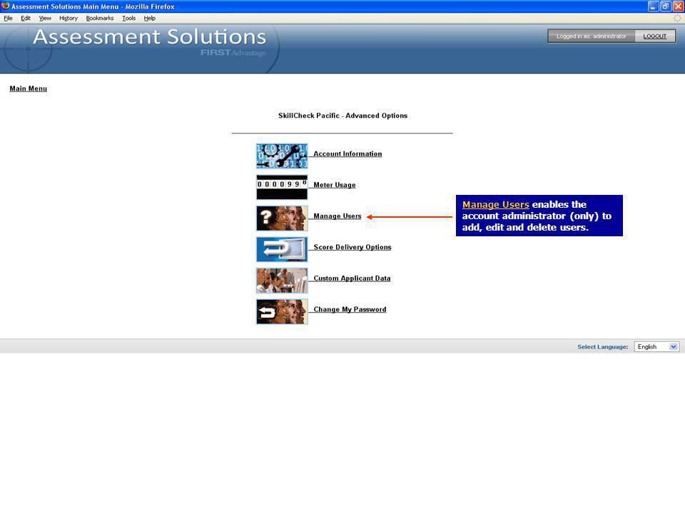 Manage Users enables the account administrator (only) to add, edit and delete users.