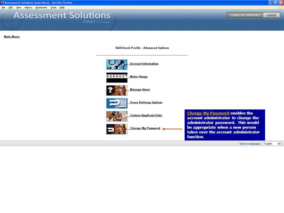 Change My Password enables the account administrator to change the administrator password.