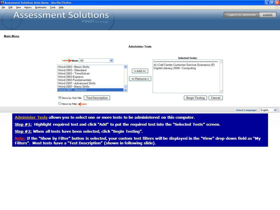 Administer Tests allows you to select one or more tests to be administered on this computer.