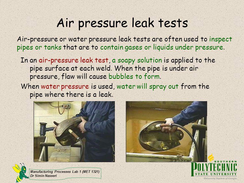 Air pressure leak tests