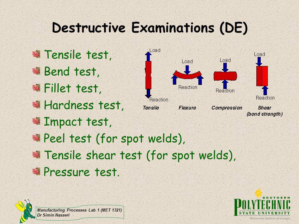 Destructive Examinations (DE)