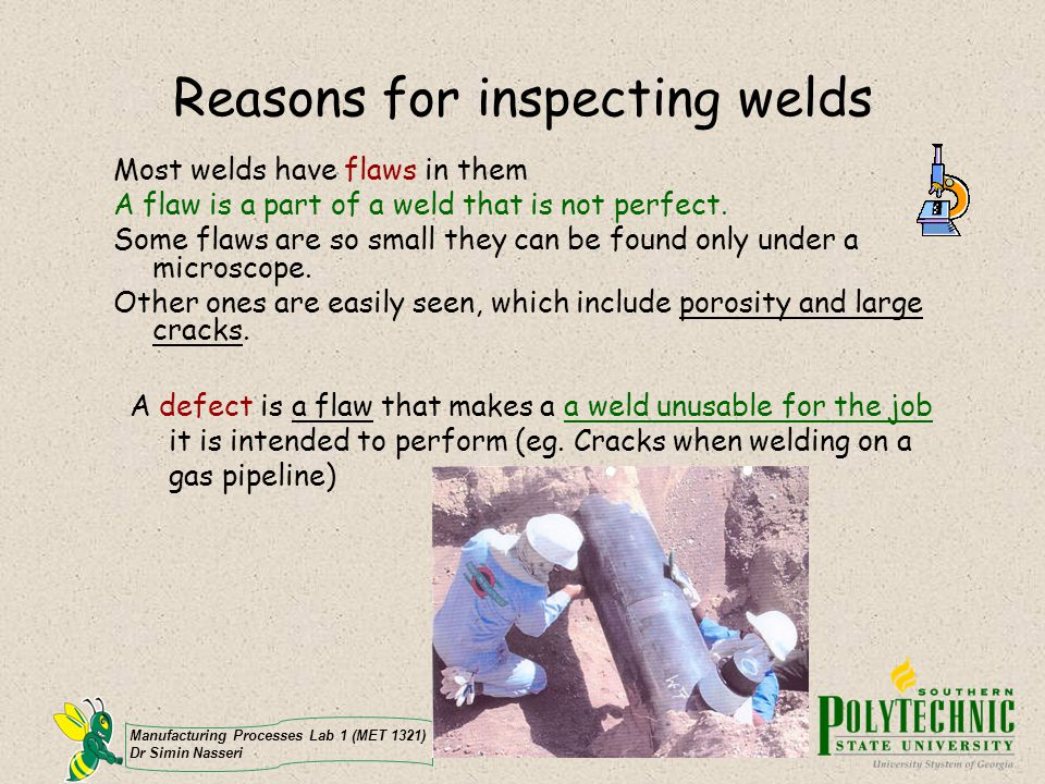 Reasons for inspecting welds