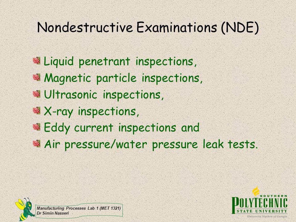 Nondestructive Examinations (NDE)