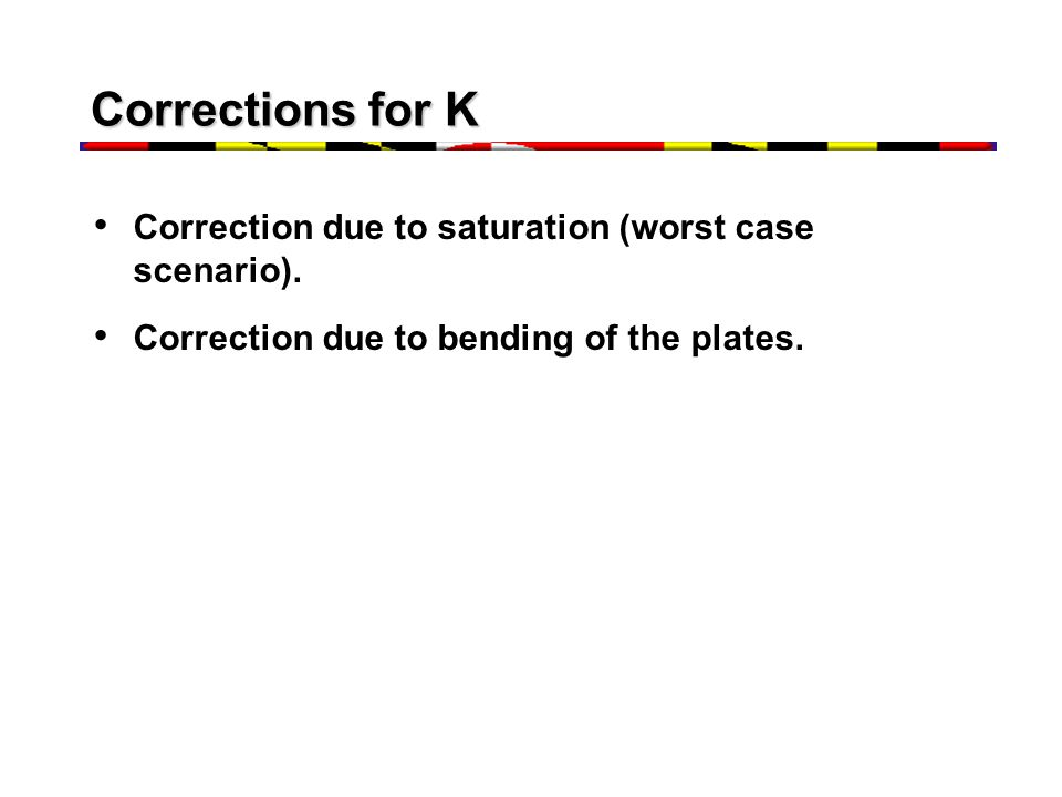 Corrections for K Correction due to saturation (worst case scenario).
