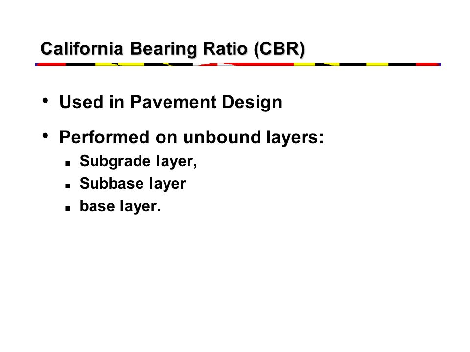 California Bearing Ratio (CBR)