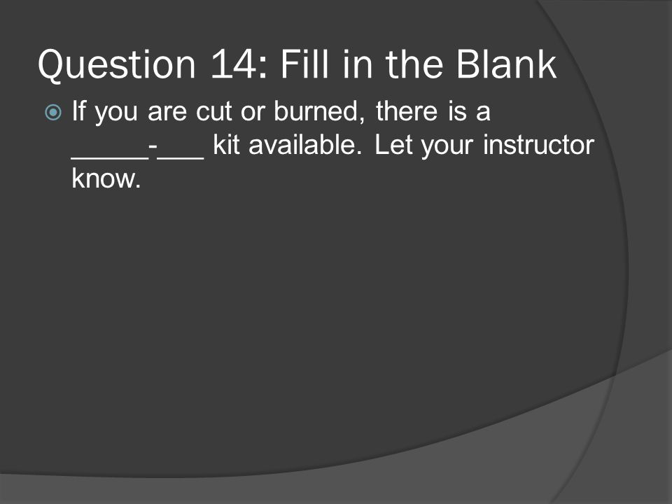 Question 14: Fill in the Blank
