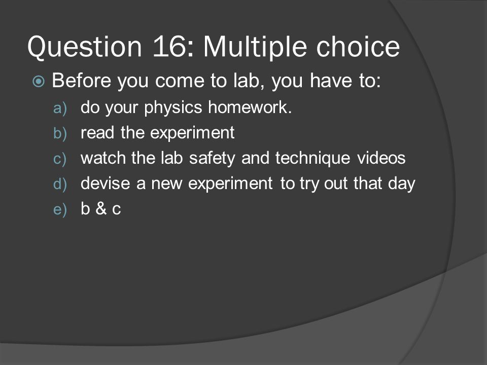 Question 16: Multiple choice